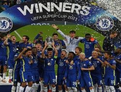 Kalahkan Villarreal Chelsea Juara Piala Super Eropa, Lewat Adu Penalti